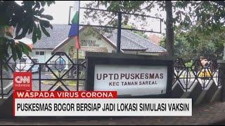 Puskesmas Bogor jadi Lokasi Simulasi Vaksin Covid-19