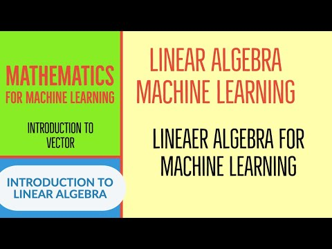 Mathematics For Machine Learning Linear Algebra For Machine Learning Introduction To Vector Part:1 thumbnail