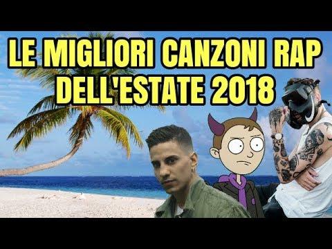 LE MIGLIORI CANZONI RAP DELL' ESTATE 2018