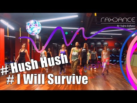 Hush Hush ( I Will Survive ) - Pussycat Dolls -  Zumba ® Fitness