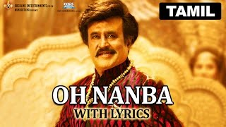 Oh Nanba | Full Song with Lyrics | Lingaa