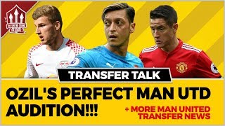 OZIL Manchester United Audition! Plus HERRERA to BARCELONA! Manchester United Transfer News