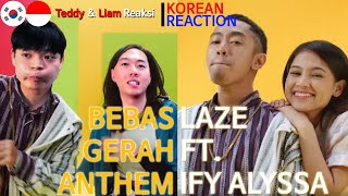 [ENG SUB][Reaksi] Orang korea, Bebas Gerah Anthem (Laze ft. Ify Alyssa), Korean Reaction