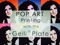 Pop Art with the Gelli Arts® Printing Plates!
