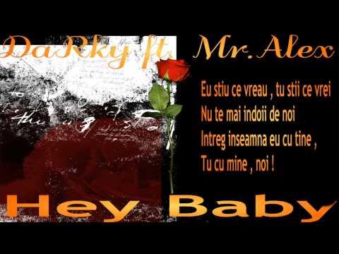 DaRky ft. Mr.Alex - Hey Baby ( prod.MdBeatz )