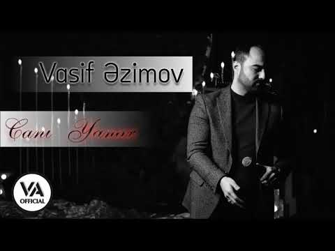 Vasif Azimov - Canı Yanar (Original Official Audio)