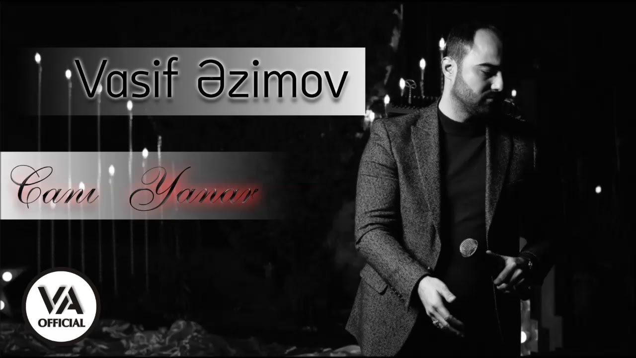 Vasif Azimov Cani Yanar Original Official Audio Mp3 Dinlə Və Mahni Yuklə