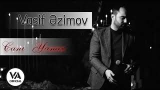 Vasif Azimov - Canı Yanar (Original Official Audio)