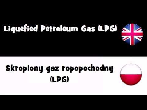 TRANSLATE IN 20 LANGUAGES = Liquefied Petroleum Gas LPG