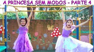 A PRINCESA SEM MODOS - PARTE 4 thumbnail