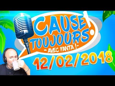 Cause Toujours ! 12/02/2018 - La Matinale : Libre Antenne avec TheFantasio974