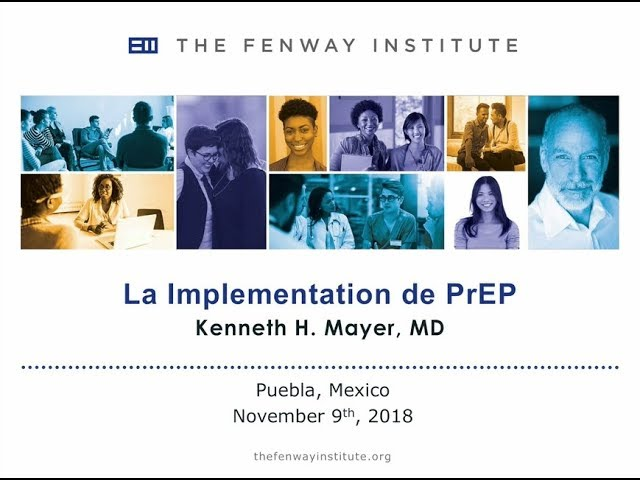 La implementación de PrEP - Dr. Kenneth Mayer
