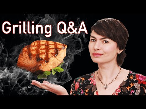 Grilling Q&A (best Techniques For Meat, Fish, Poultry, And Veggies)