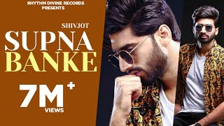 Download Supna Banke (Full Song) | Shivjot | Latest Punjabi Romantic Songs 2017 | Rhythm Divine Records MP3 song and Music Video