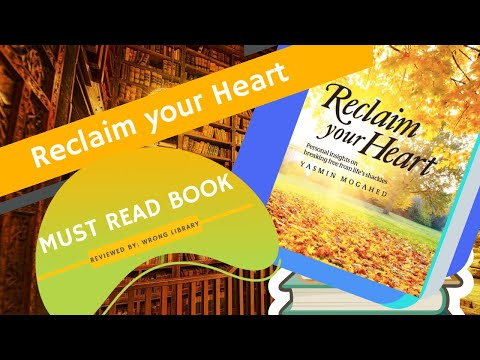 RECLAIM YOUR HEART by Yasmin Mogahed REVIEW: Inspirational Self Help Book.