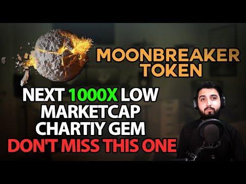 Moonbreaker Token - Next 1000X Token Market Cap Charity Gem ( Dont Miss This One )