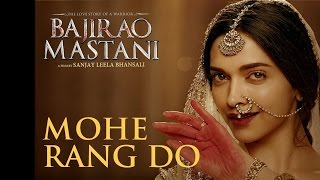 Bajirao Mastani - Mohe Rang Do Laal (Multilanguage)