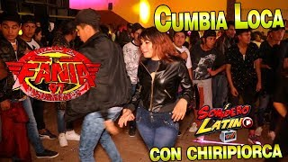 La Cumbia Loca ((con Chiripiorca))   Sonido Fania 97 - Rivera Anaya - 6 De Abril 2018 -