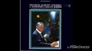 Frank Sinatra & Tom Jobim - I concentrate on you