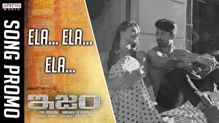 Download Hindi Video Songs - Ela Ela Ela Promo Song || ISM Promo Songs || Kalyan Ram, Aditi Arya, Puri Jagannadh, Anup Rubens