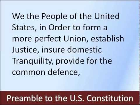 Preamble To The U.S. Constitution -- Hear And Read The Full Text
