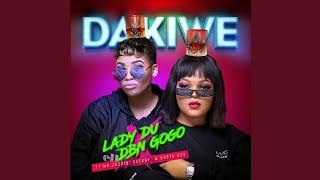 Lady Du & DBN Gogo – Dakiwe (ft. Mr JazziQ, Seekay & Busta 929)