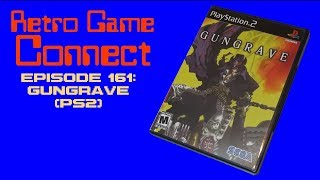 Retro Game Connect #161: Gungrave (PS2)