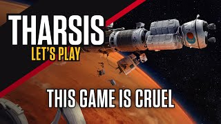 Tharsis Gameplay: This Game is so Cruel | Tharsis Walkthrough [Part 4]