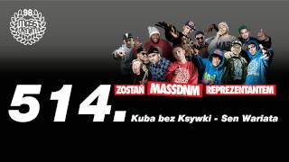 514 Kuba bez Ksywki - Sen Wariata