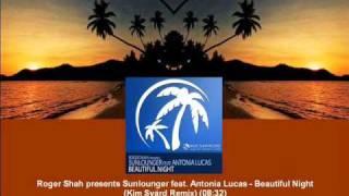 Shah pr. Sunlounger ft. Antonia Lucas - Beautiful Night (Kim Svärd Remix) [MAGIC051.02]