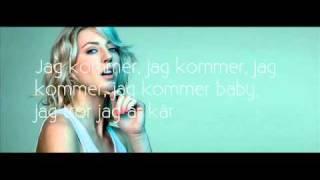 Veronica maggio - Jag Kommer (textad)