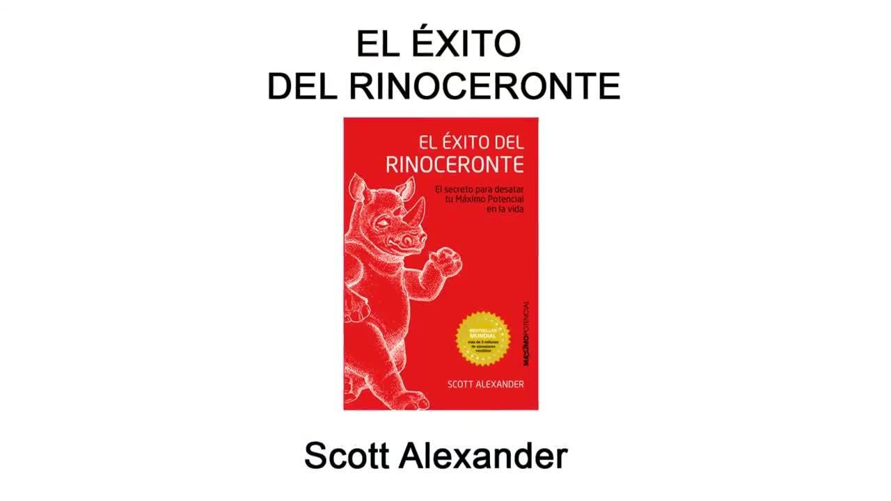El exito del rinoceronte scott alexander booktrailer
