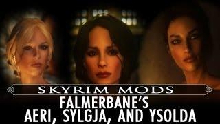 Skyrim Mod Feature: FalmerBane's Aeri, Sylgja, and Ysolda