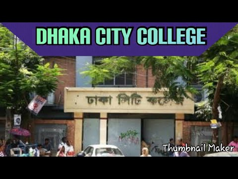 Dhaka City College | #full details | top ten colleges|
