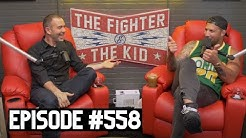 The Fighter and The Kid - Episode 558