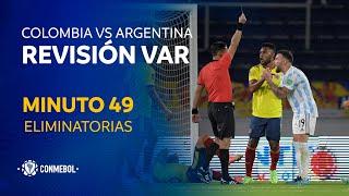 Eliminatorias | Revisión VAR | Colombia vs Argentina | Minuto 49