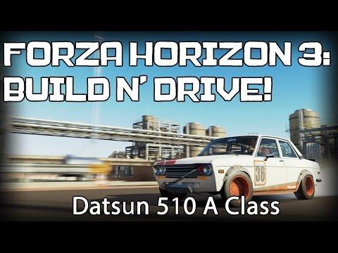 FH3 Build N' Drive: Datsun 510 (A Class Race Car)!   Forza Horizon 3