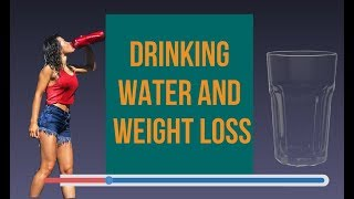 Drinking Water And Weight Loss Does It Work