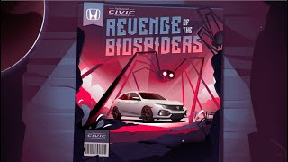 The 2020  Civic Hatchback presents Revenge of the  Biospiders