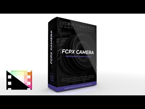 FCPX Camera - Professional 3D Camera Tools In FCPX From Pixel Film Studios