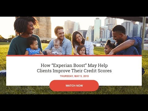 """how-""""experian-boost""""-may-help-clients-improve-their-credit-scores"""