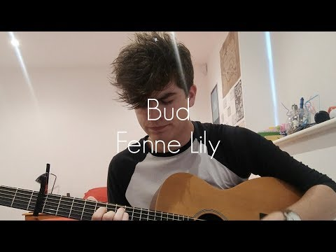 Bud - Fenne Lily (COVER)