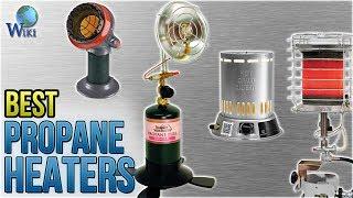 10 Best Propane Heaters 2018