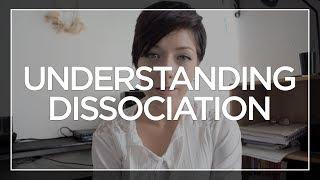 Understanding Dissociation