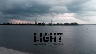 MIXX 02 | LIGHT - NAM NGUYEN DJ/ Producer