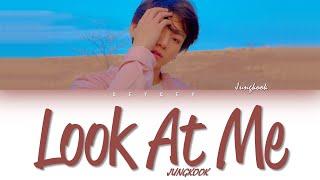 BTS JUNGKOOK (정국) - 'LOOK AT ME' (바라봐줘요) (Full Ver.) [HAN ROM TÜRKÇE ALTYAZILI]