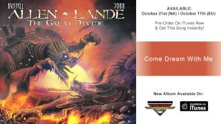 Allen/Lande – Come Dream With Me (Official Track)