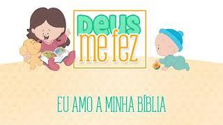 Eu amo a minha Bíblia