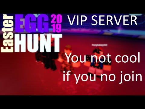VIP SERVER - ROBLOX Egg Hunt 2019
