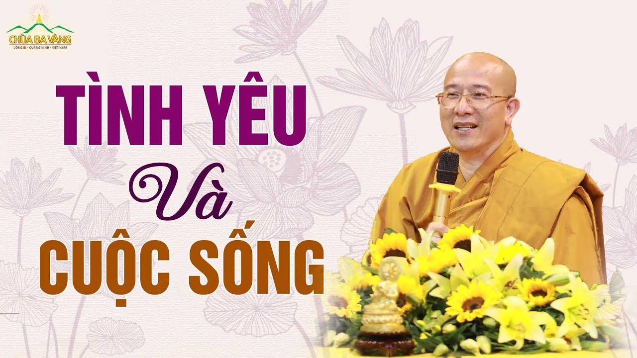 Giải Đáp Thắc Mắc Về Tình Yêu Và Cuộc Sống | Thầy Thích Trúc Thái Minh